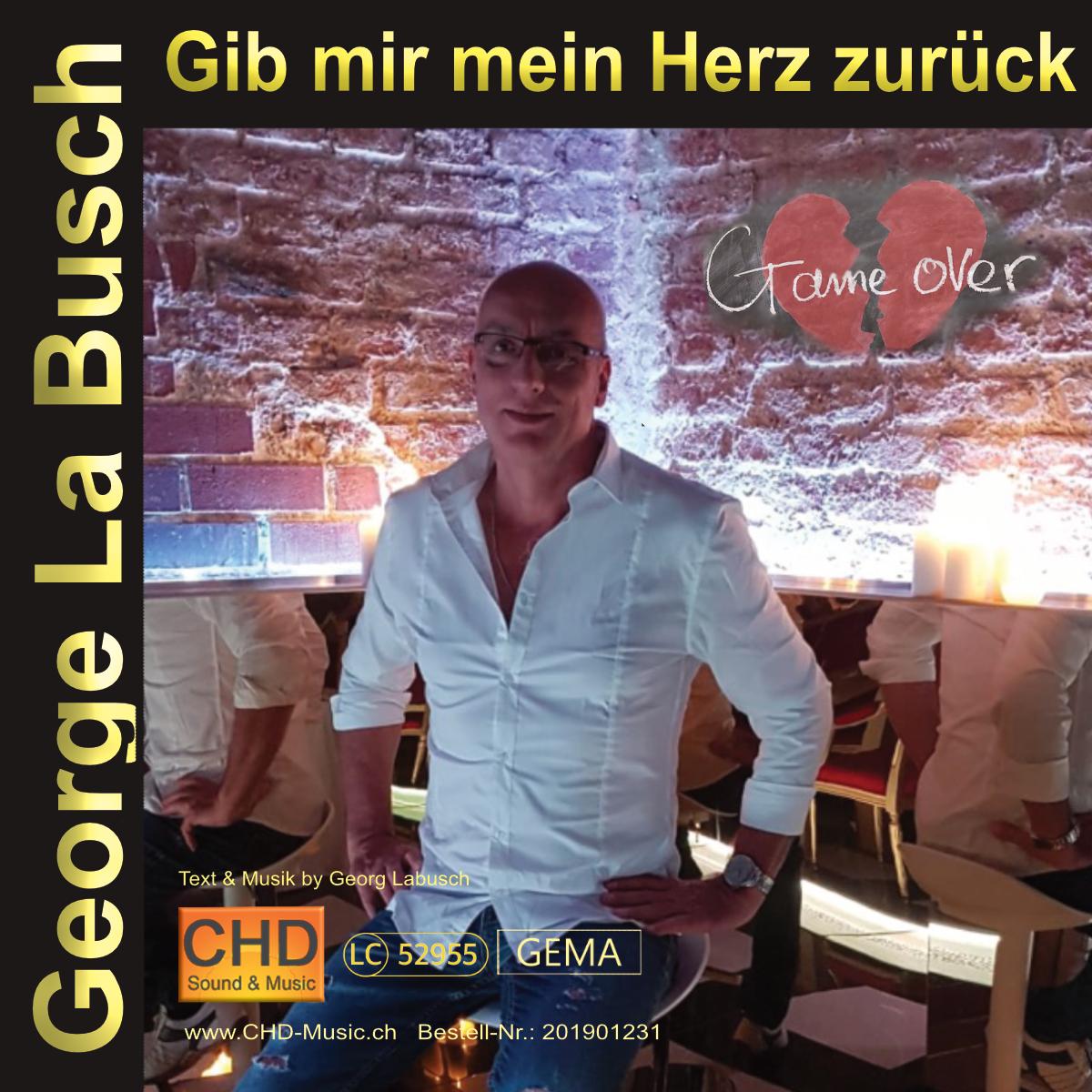 Meine neue Single - Gib mir mein Herz zurück - George La Busch